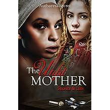 The Unfit Mother: Secrets & Lies