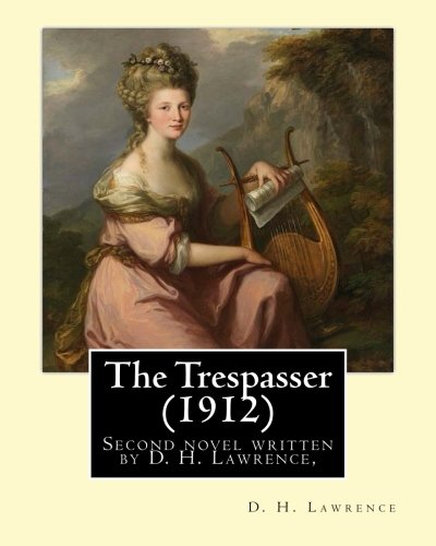 The Trespasser By Dh Lawrence