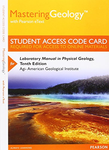 Mastering Geology with Pearson eText -- Standalone Access Card -- for Laboratory Manual in Physical Geology (10th - Ag Card