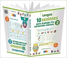 10 Sesiones para Trabajar los Contenidos Básicos - Cuaderno 2: Amazon.es: José Martínez Romero: Libros