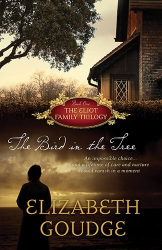 (The Bird in the Tree (Eliot Family Trilogy) (The Eliot Family Trilogy))