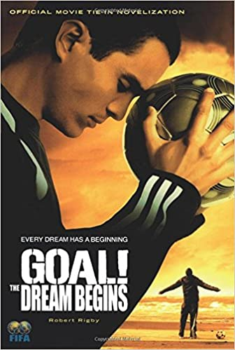 ^DOC^ GOAL!: The Dream Begins. files browser ACADEMY Premier State