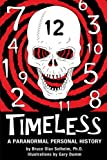 img - for Timeless: A Paranormal Personal History book / textbook / text book