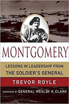 Book Montgomery: Lessons in Leadership from the Soldier's General (World Generals (Palgrave MacMillan))