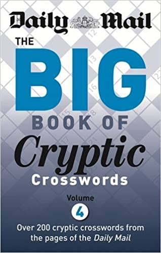 Daily Mail: Big Book of Cryptic Crosswords 4 (The Daily Mail Puzzle Books)