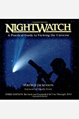 NightWatch: A Practical Guide to Viewing the Universe Spiral-bound