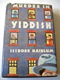 Murder in Yiddish, Isidore Haiblum, 0312014821
