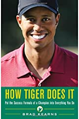 How Tiger Does It Hardcover