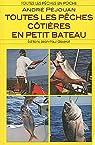 Toutes les pêches côtières en petit bateau par Péjouan