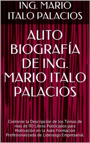 Amazon Com Auto Biografía De Ing Mario Italo Palacios
