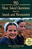 20 Most Asked Questions about the Amish and Mennonites (People's Place Book)