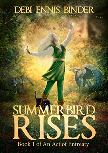 Summerbird Rises (An Act of Entreaty Book 1) by [Binder, Debi Ennis]