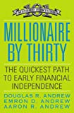 Millionaire by Thirty, Douglas R. Andrew and Emron Andrew, 0446556017