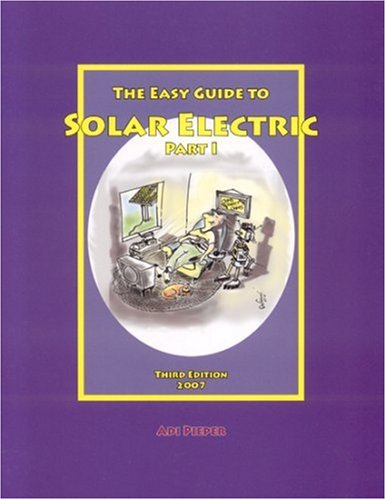 Easy Guide To Solar Electric Part I: 3ED