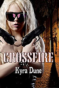 Crossfire (Crossfire Duology #1) by [Dune, Kyra]