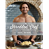 The Shredded Chef: 120 Recipes for Building Muscle, Getting Lean, and Staying Healthy (Muscle for Life Book 3)