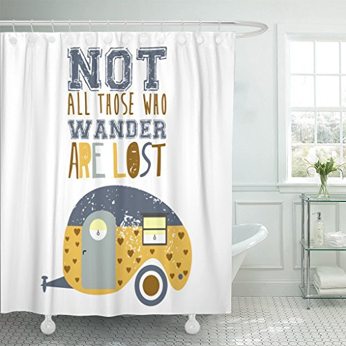 TOMPOP Shower Curtain Camper Caravan Text Not All Those Who Wander Waterproof Polyester Fabric 72 x 72 Inches Set with Hooks