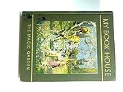 The Magic Garden (My Book House, Vol. 7) de…