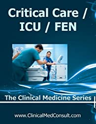 Critical Care / ICU, Fluids, Electrolytes and Nutrition - 2015 (The Clinical Medicine Series Book 30)
