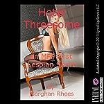 Hotel Threesome | Morghan Rhees