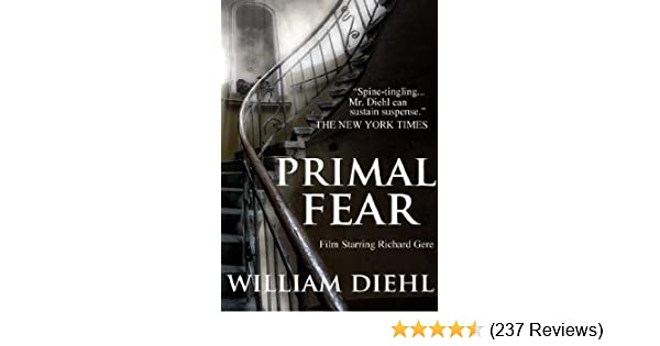 Primal fear kindle edition by william diehl mystery thriller primal fear kindle edition by william diehl mystery thriller suspense kindle ebooks amazon fandeluxe Gallery