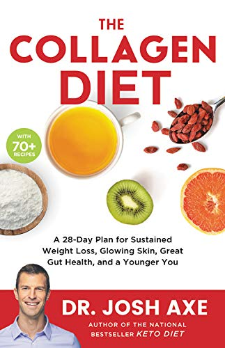 51tqfxI2Z4L - The Collagen Diet: A 28-Day Plan for Sustained Weight Loss, Glowing Skin, Great Gut Health, and a Younger You