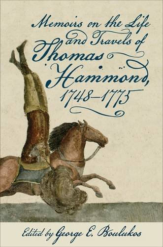 Memoirs on the Way of life and Travels of Thomas Hammond, 1748-1775