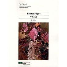 Biostatistique t.2 (2e édition)