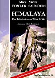 img - for Himalaya - The Tribulations of Mick & Vic book / textbook / text book