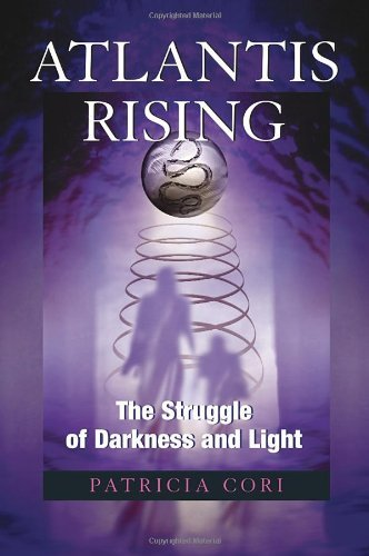 Download Atlantis Rising: The Struggle of Darkness and Light (Sirian Revelations) by Patricia Cori (2008-01-29) ebook