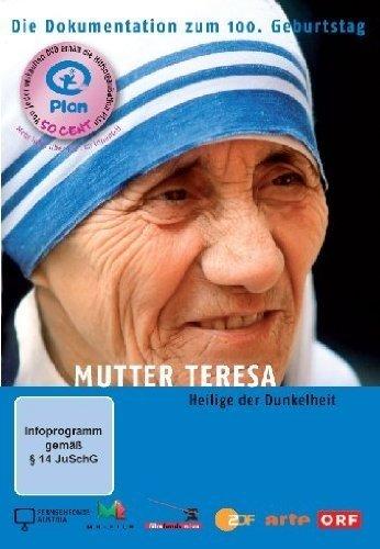 Mutter Teresa - Heilige der Dunkelheit