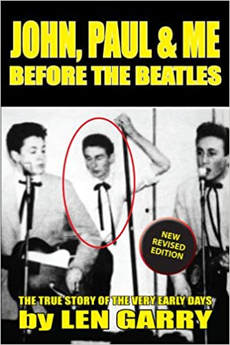Book John, Paul & Me Before the Beatles: The True Story of the Very Early Days