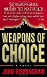 Weapons of Choice (The Axis of Time Trilogy, Book 1)