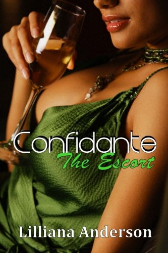 Confidante: The Escort: Confidante Trilogy Book Two (Volume 2)