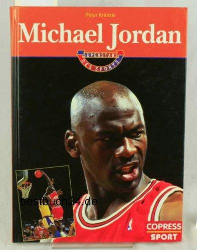 Michael Jordan Gebundenes Buch – 1994 Peter Kränzle Copress 3767904365 Ballsport