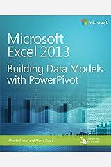Microsoft Excel 2013 Building Data Models with PowerPivot (Business Skills) (English Edition) Edición Kindle