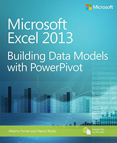 Microsoft Excel 2013 Building Data Models with PowerPivot: Building Data Models with PowerPivot (Business Skills) Epub