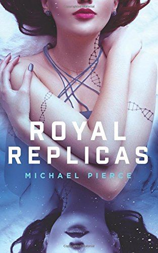 Download Royal Replicas (Volume 1) pdf epub