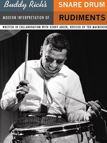 - Buddy Rich's Modern Interpretation of Snare Drum Rudiments