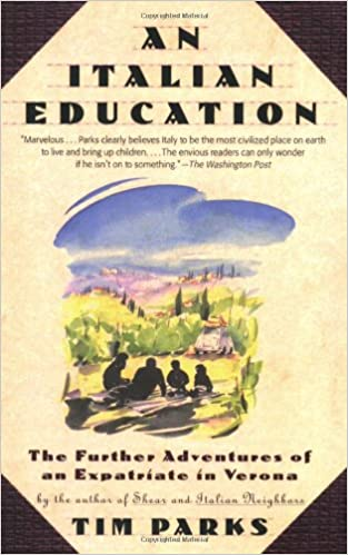 Tim Paperback Book The Cheap Fast Free Post An Italian Education by Parks