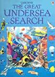 Usborne The Great Undersea Search (Great Searches)