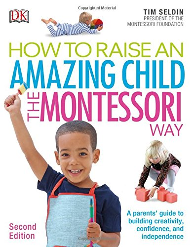 How to Raise an Amazing Child the Montessori Way - Malaysia Online Bookstore
