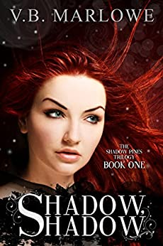Shadow, Shadow: Book One of the Shadow Pines Trilogy by [Marlowe, V.B.]