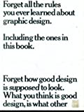 Forget All the Rules You Ever Learned about Graphic Design, Bob Gill, 0823018636