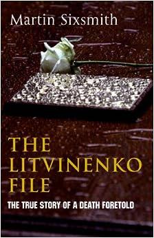 Book The Litvinenko File
