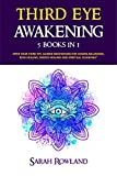 #10: Third Eye Awakening: 5 in 1 Bundle: Open Your Third Eye Chakra, Expand Mind Power, Psychic Awareness, Enhance Psychic Abilities, Pineal Gland, Intuition, and Astral Travel
