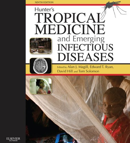 - Hunter's Tropical Medicine and Emerging Infectious Disease E-Book: Expert Consult - Online and Print