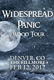 Widespread Panic: Wood Tour - Denver, CO The Fillmore February 12 , 2012