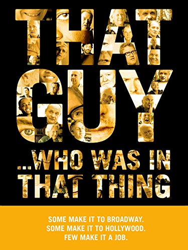 DVD : That Guy... Who Was In That Thing