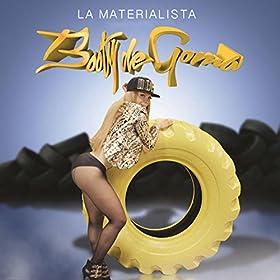 Amazon.com: Booty de Goma: La Materialista: MP3 Downloads